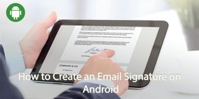 How to Create an Email Signature on Android