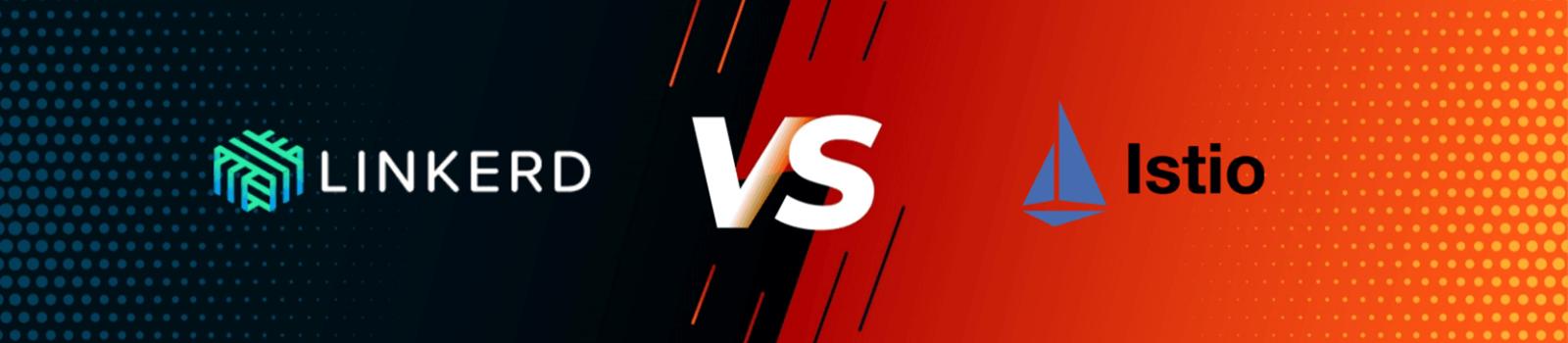 Service Mesh Comparison: Istio vs Linkerd