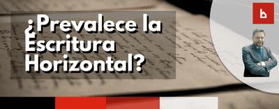 ¿Prevalece la Escritura Horizontal del Edificio?