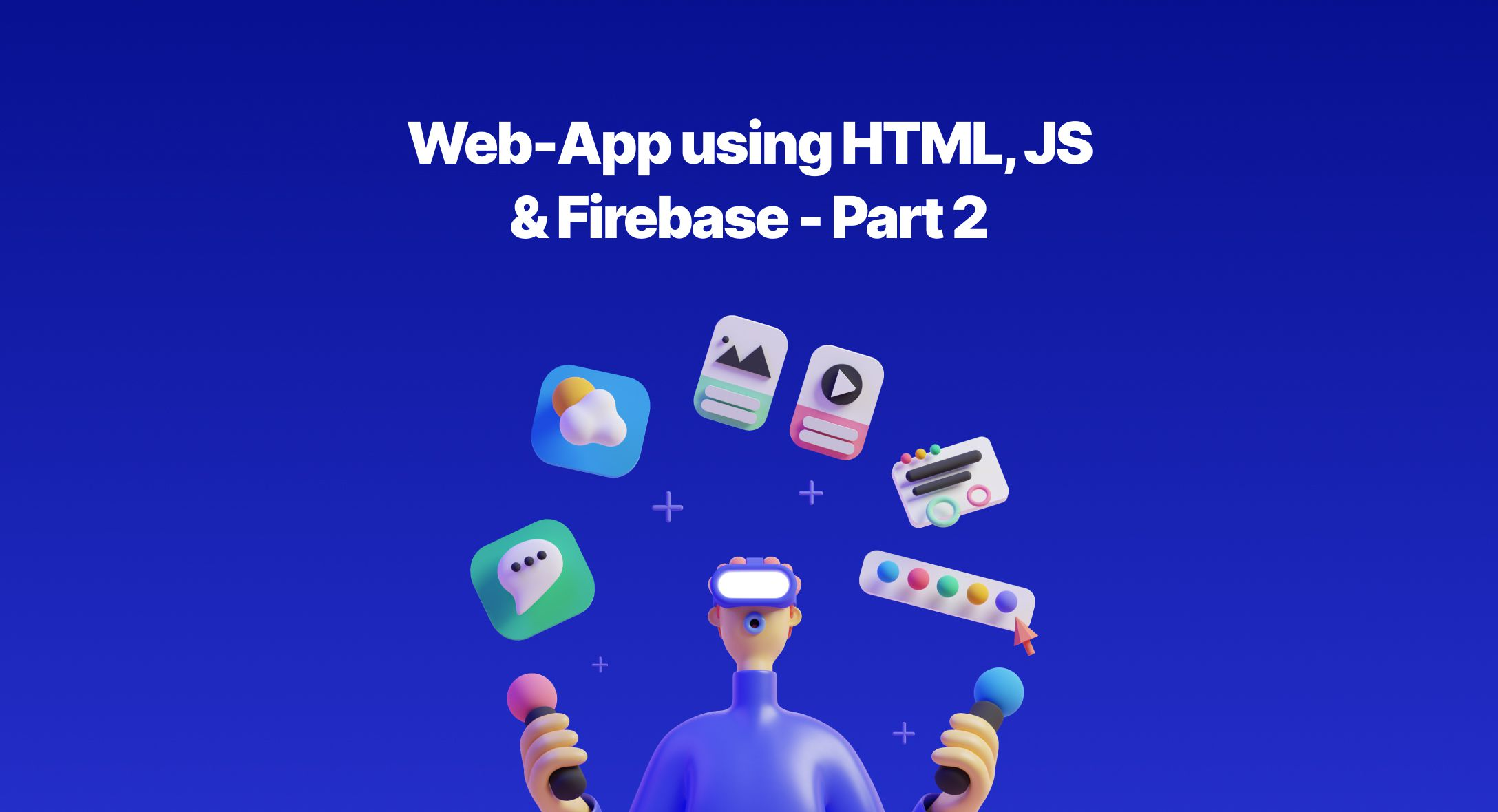 Web-App using HTML, JS & Firebase - Part 2