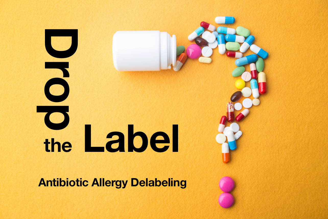 Antimicrobial Stewardship and Penicillin Allergy De-Labeling