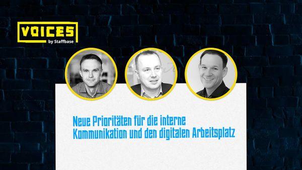 Neue Prioritäten für die interne Kommunikation | Ulf Kossol, Tim Miksa & Frank Wolf