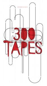 300Tapes_Postertop