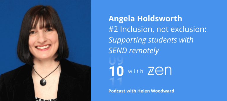 Inclusion, Not Exclusion with Angela Holdsworth - 10 with Zen Episode 2!