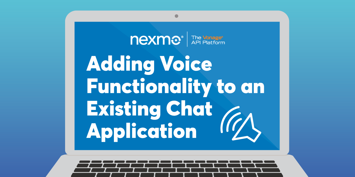 Adding Voice Functionality to an Existing Chat Application