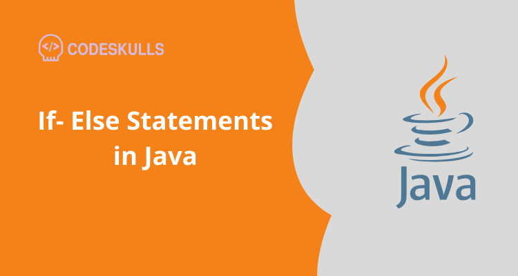 If- Else Statements in Java
