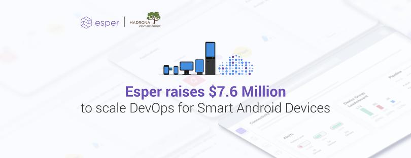 DevOps for IoT device fleets: Ex-Microsoft, Amazon leaders raise $7.6M for Seattle-area startup Esper