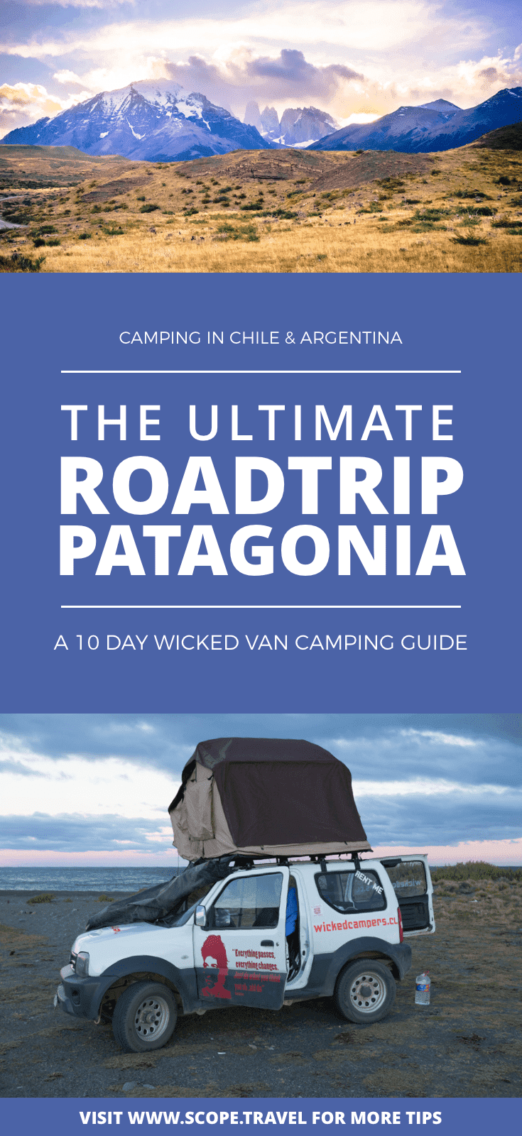 pinterest camping roadtrip patagonia argentina chile