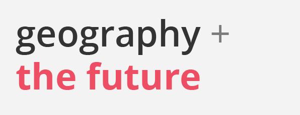 Future of Geo
