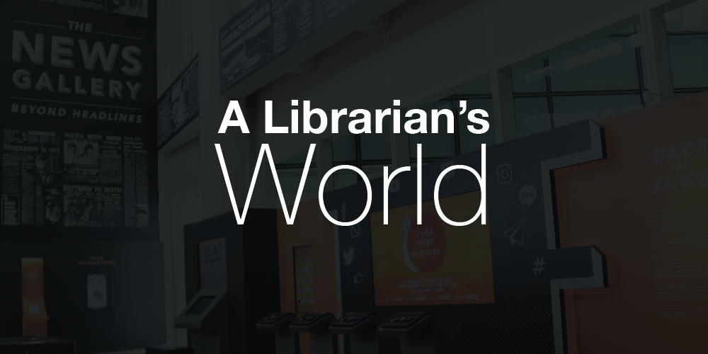 A Librarian's World banner, with a photo of the News Gallery as the background