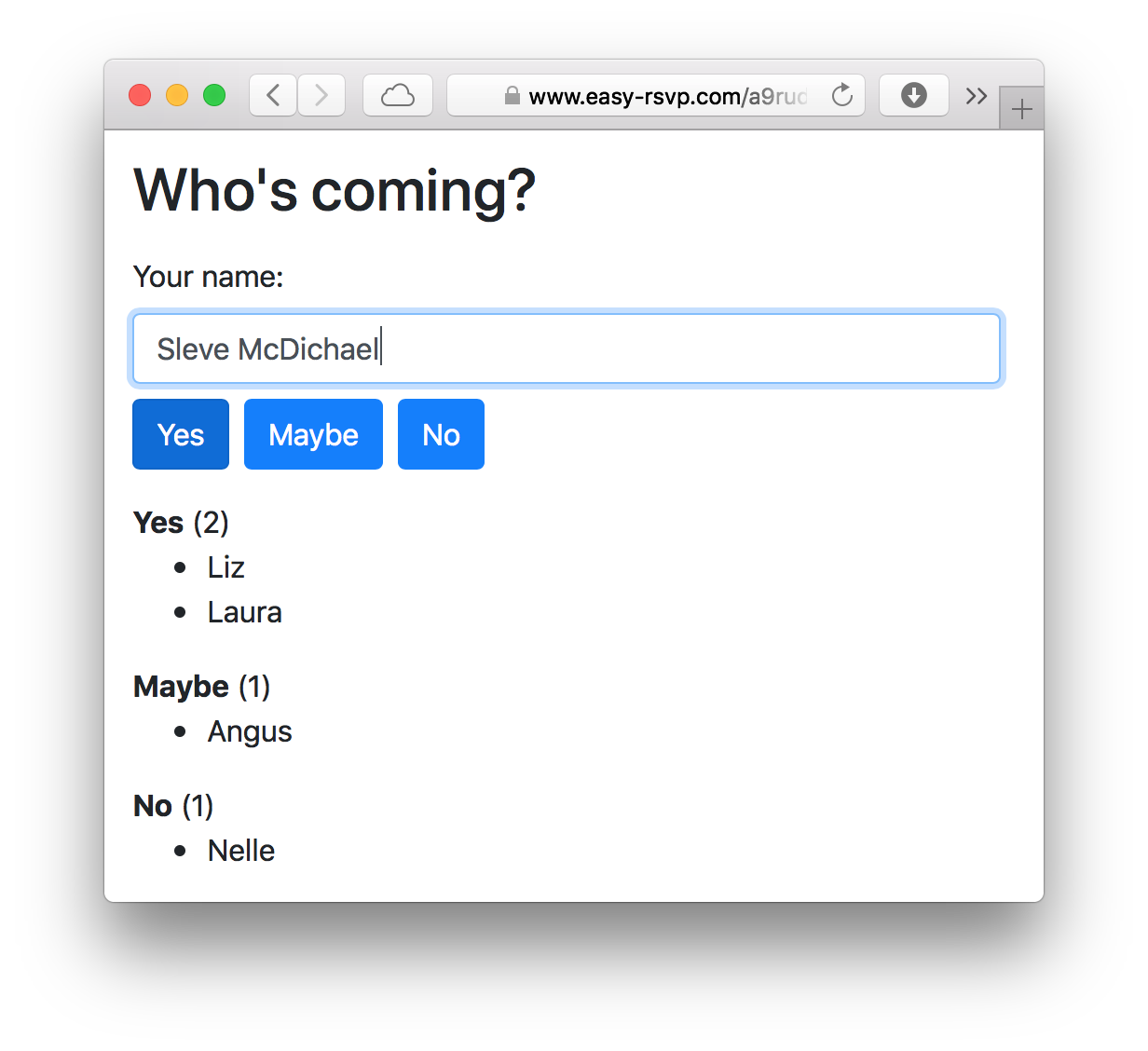 The Easy RSVP form: 'Sleve McDichael' is about to reply 'Yes'. List of guests who RSVP'd grouped by reply (yes, maybe, no).
