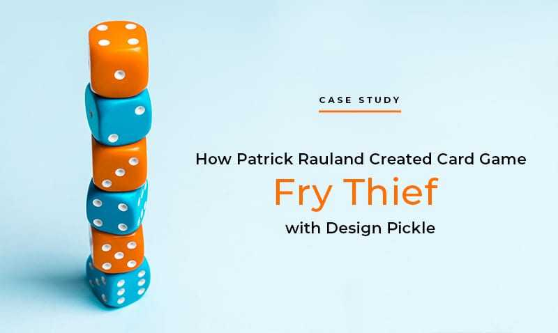 How Patrick Rauland Created Card Game Fry Thief with Design Pickle