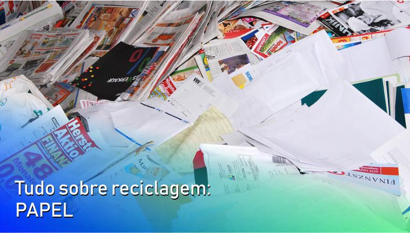 Imagem em destaque para o artigo: Tudo sobre reciclagem: papel