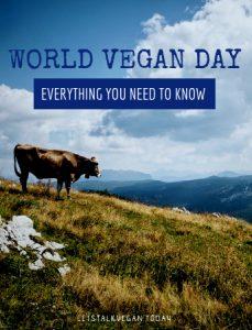 World Vegan Day | Let's Talk Vegan
