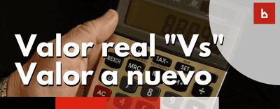 «Valor real» o «valor a nuevo» en la póliza de seguro de comunidad