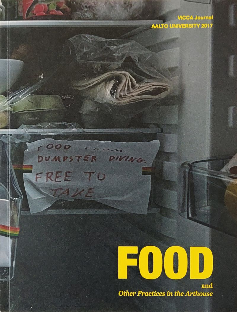 FOOD and Other Practices at the Arthouse