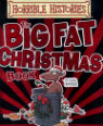 The Big Fat Christmas Book by Terry Deary