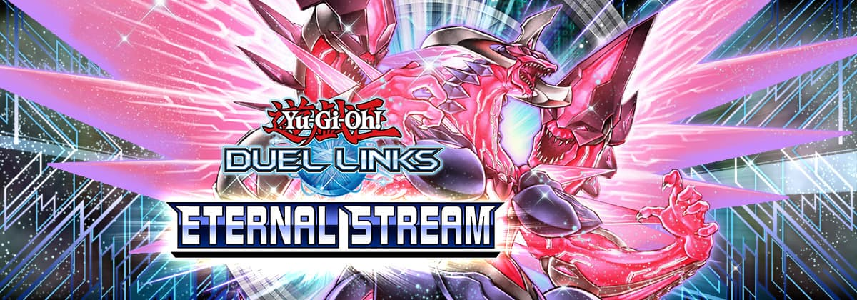 Box Review: Eternal Stream | YuGiOh! Duel Links Meta