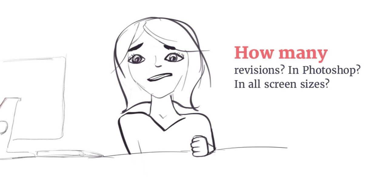 woman grimacing beside the words, How many revisions? In Photoshop? In all screen sizes?