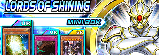 New Mini Box: Lords of Shining | YuGiOh! Duel Links Meta