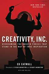 Related book Creativity, Inc.: Overcoming the Unseen Forces That Stand in the Way of True Inspiration Cover