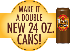 Make it a double. New 24 oz. Cans!