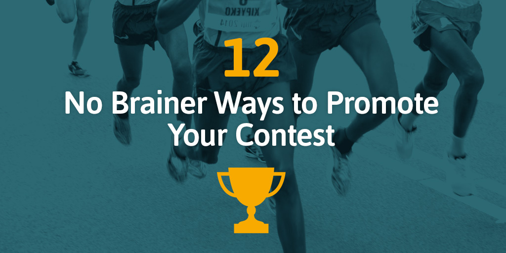 12-No-Brainer-Ways-to-Promote-Your-Contest