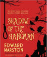 Shadow of the Hangman by Edward Marston