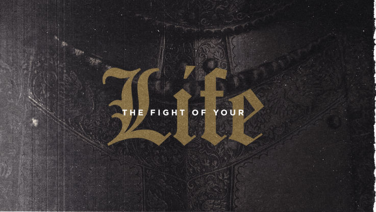 the-fight-of-your-life-preaching-sermon-series