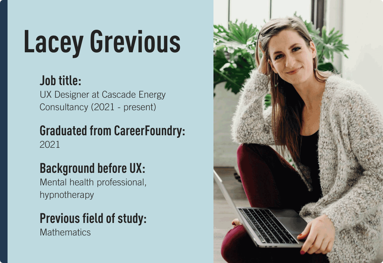 Image of Lacey Grevious, CareerFoundry alum and UX Designer at Cascade Energy