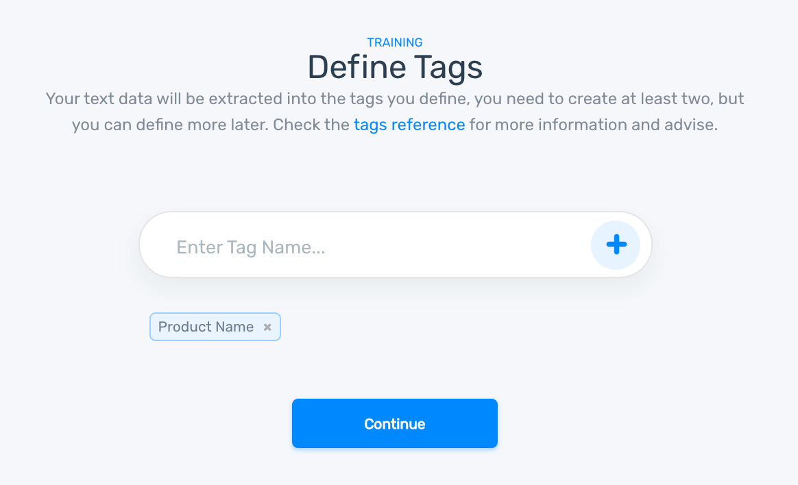 MonkeyLearn's creation wizard: define tags to train your model.
