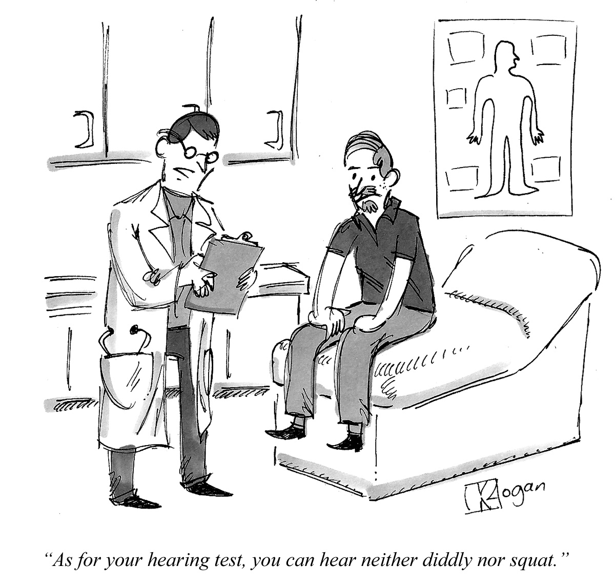 As for your hearing test, you can hear neither diddly nor squat.