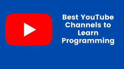 55 Best YouTube Channels To Learn Programming