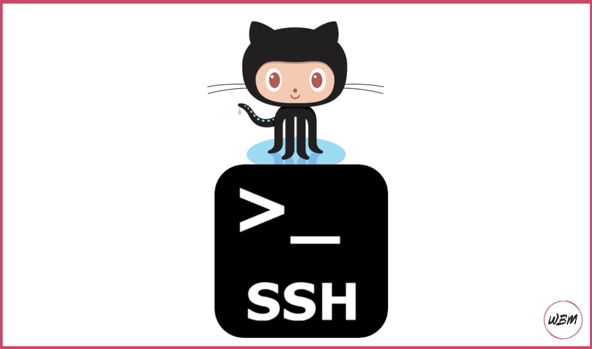 Connect To GitHub Using SSH