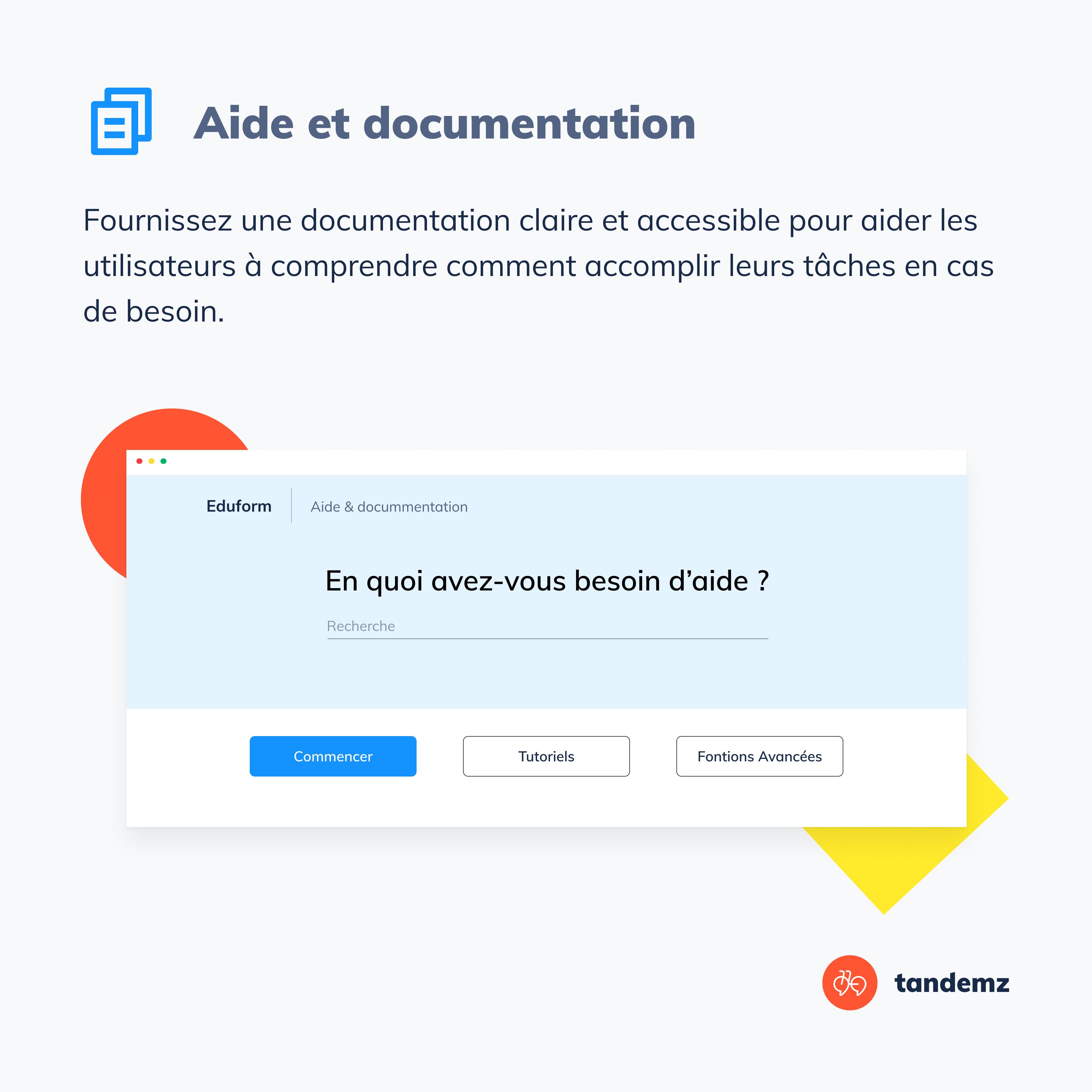 Fournissez une documentation claire et accessible