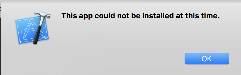 Xcode error saying that the app could not be installed this time