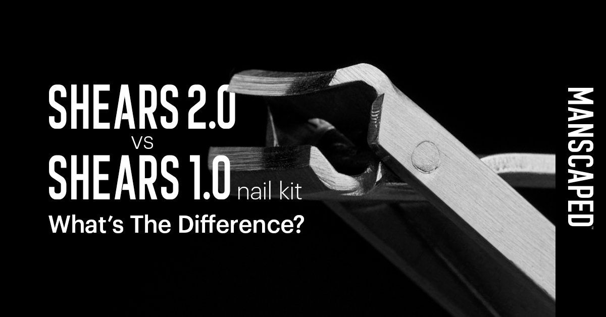 Shears 2.0 vs Shears 1.0 Nail Kit - What's the Difference?
