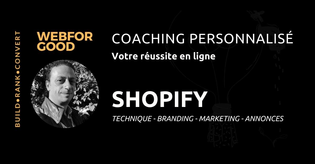 Coaching pour lancer sa boutique Shopify avec WebForGood.fr