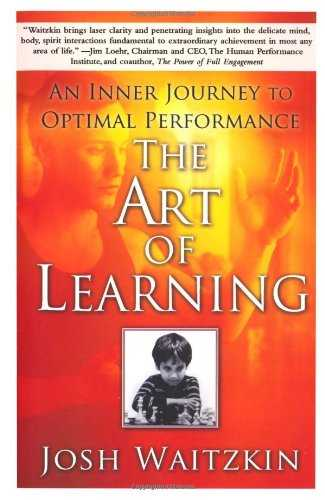 The Art of Learning: An Inner Journey to Optimal Performance Cover