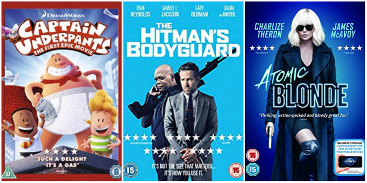 Captain Underpants: the first epic movie, The Hitman's Bodyguard, Atomic Blonde