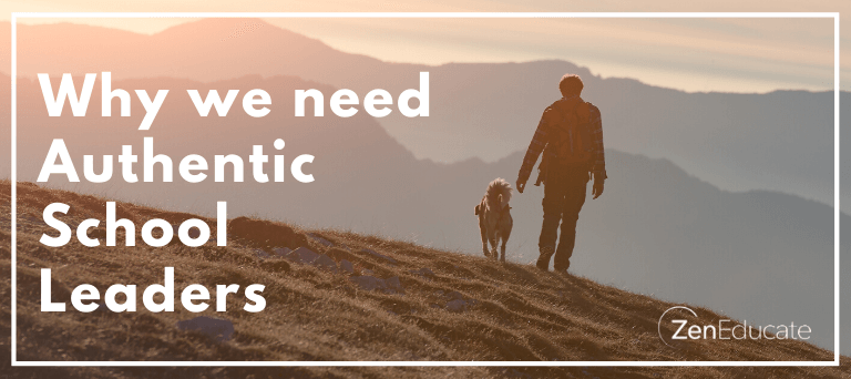 Why we need Authentic School Leaders