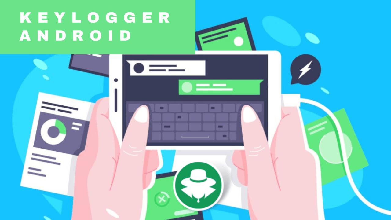 Panduan Sadap Android dengan KeyLogger