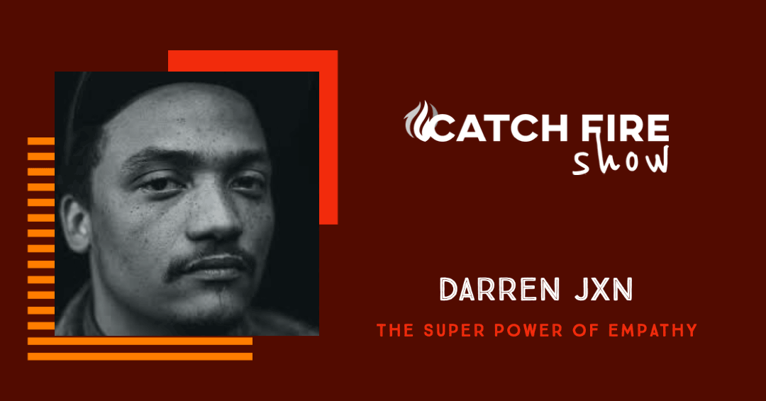 The Super Power of Empathy with Darren Jxn