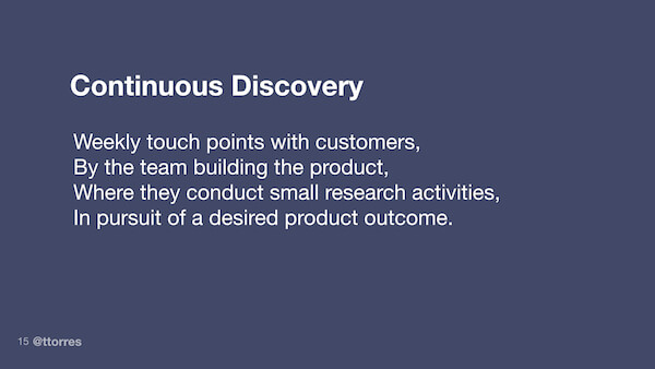 What is continuous product discovery