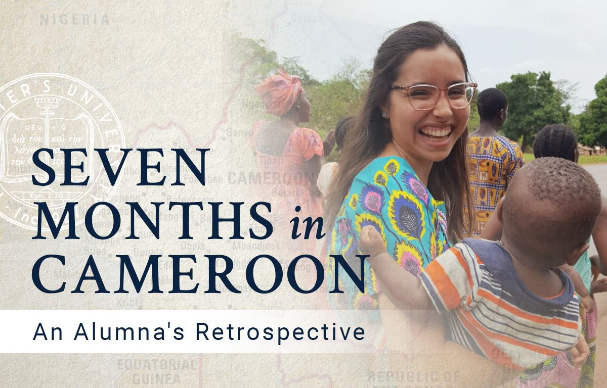 Seven Months in Cameroon: An Alumna's Retrospective
