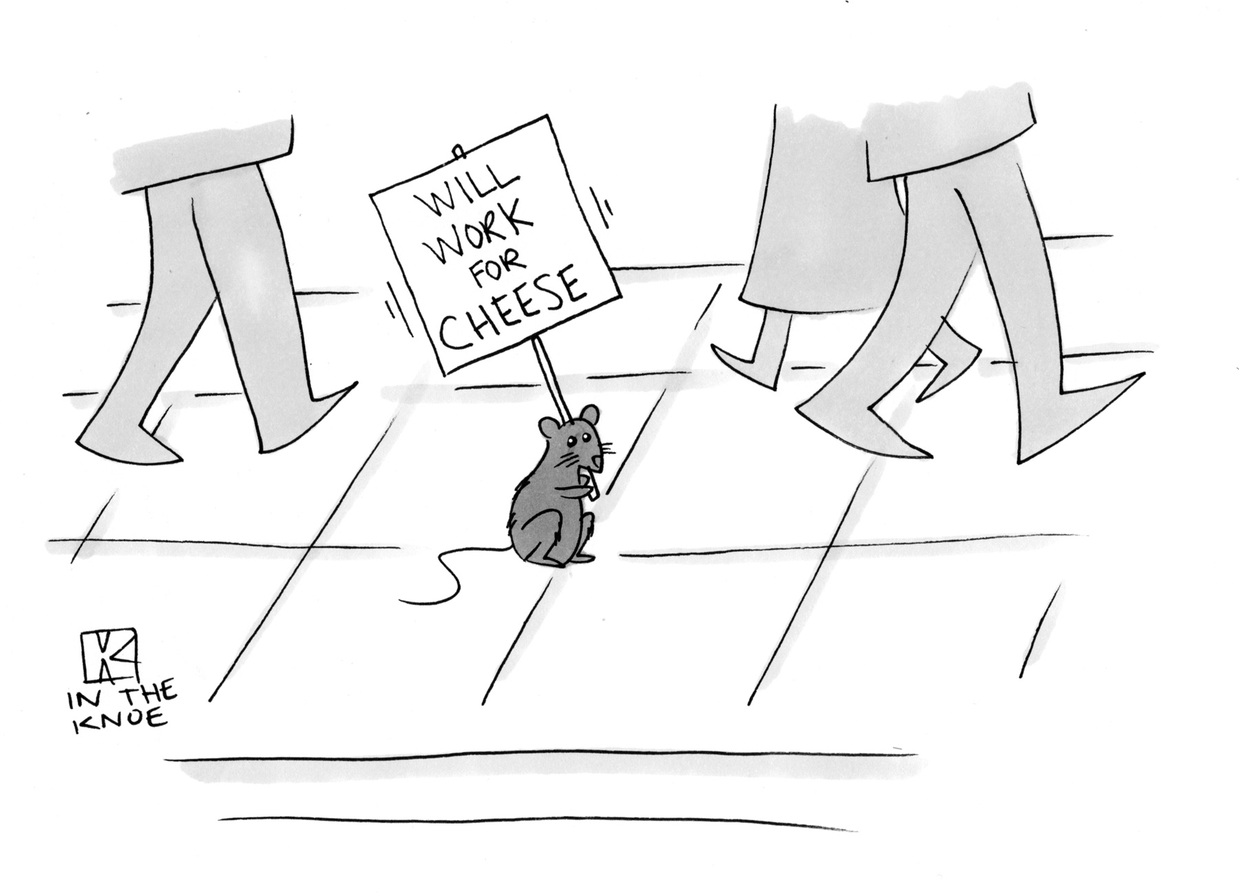 (Mouse is standing on a sidewalk, holding sign: 'Will work for cheese.'')