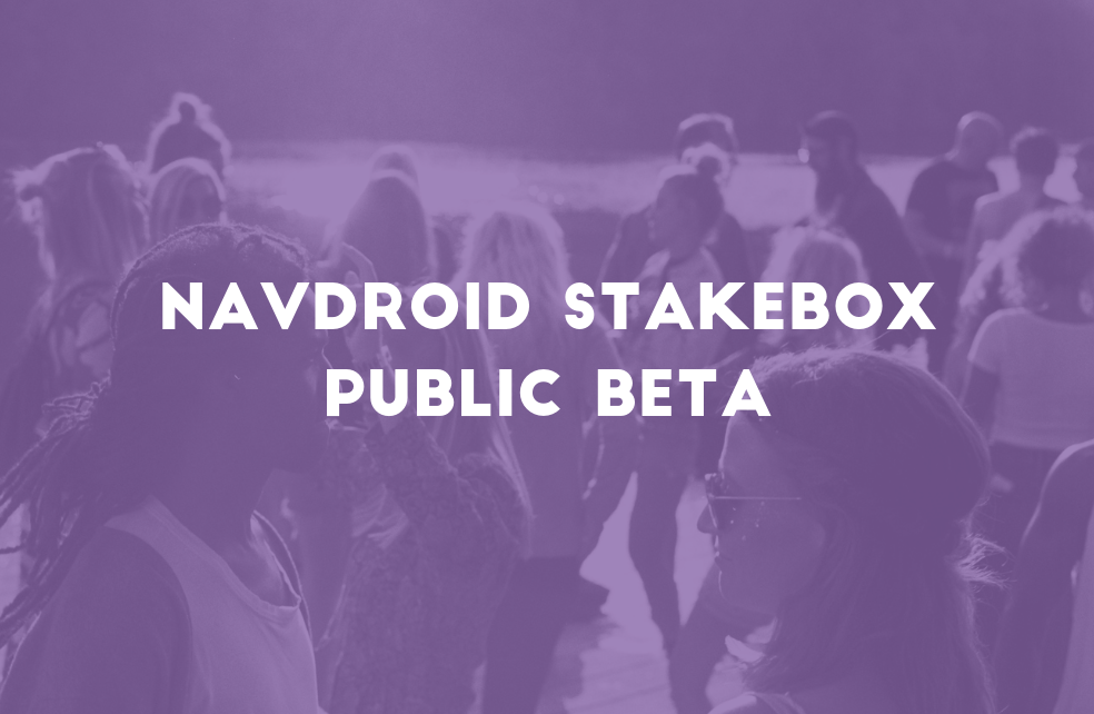 NavDroid StakeBox Public Beta