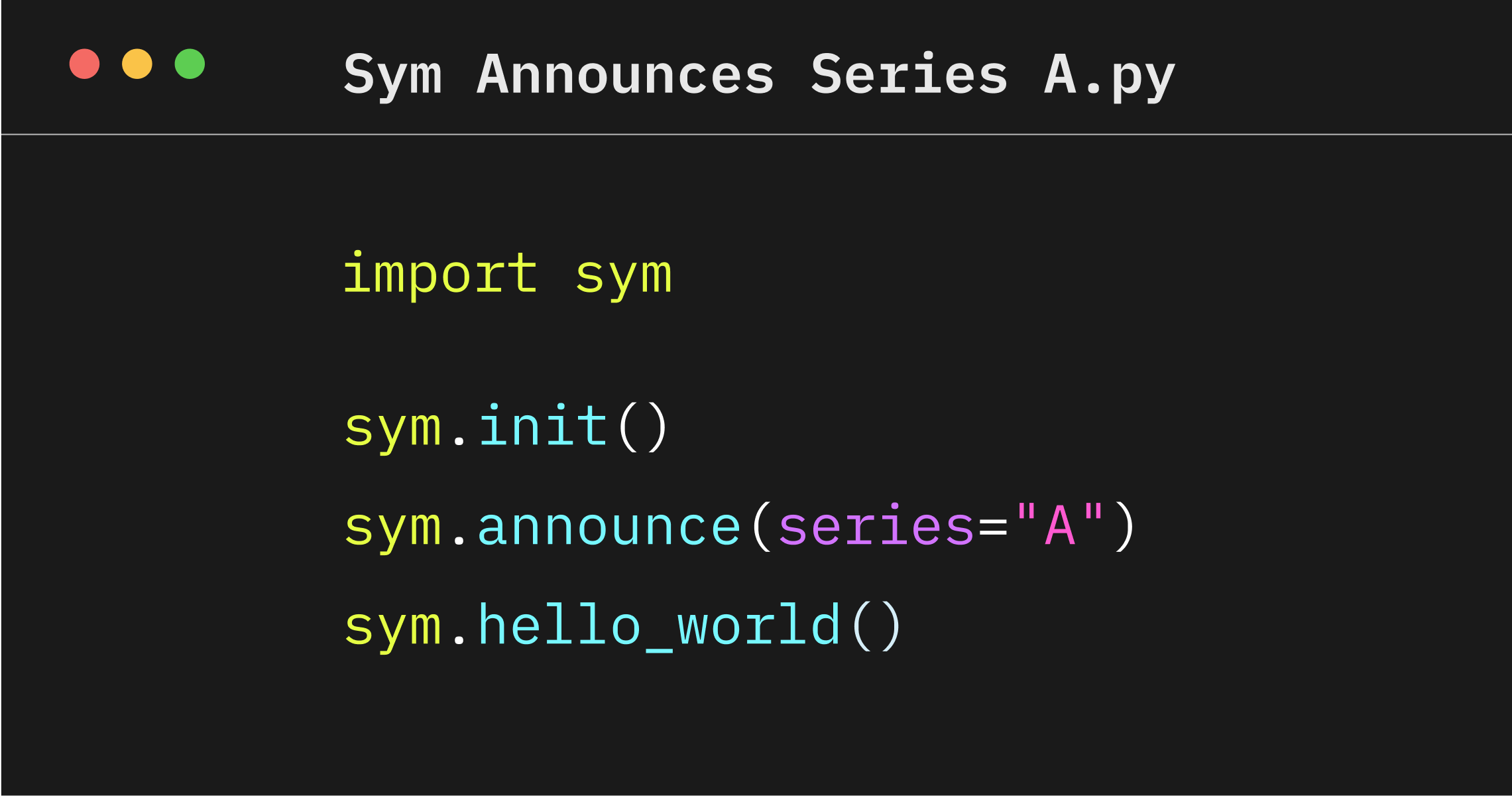 Hello, Sym: Announcing our Series A
