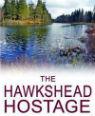 The Hawkshead hostage by Rebecca Tope