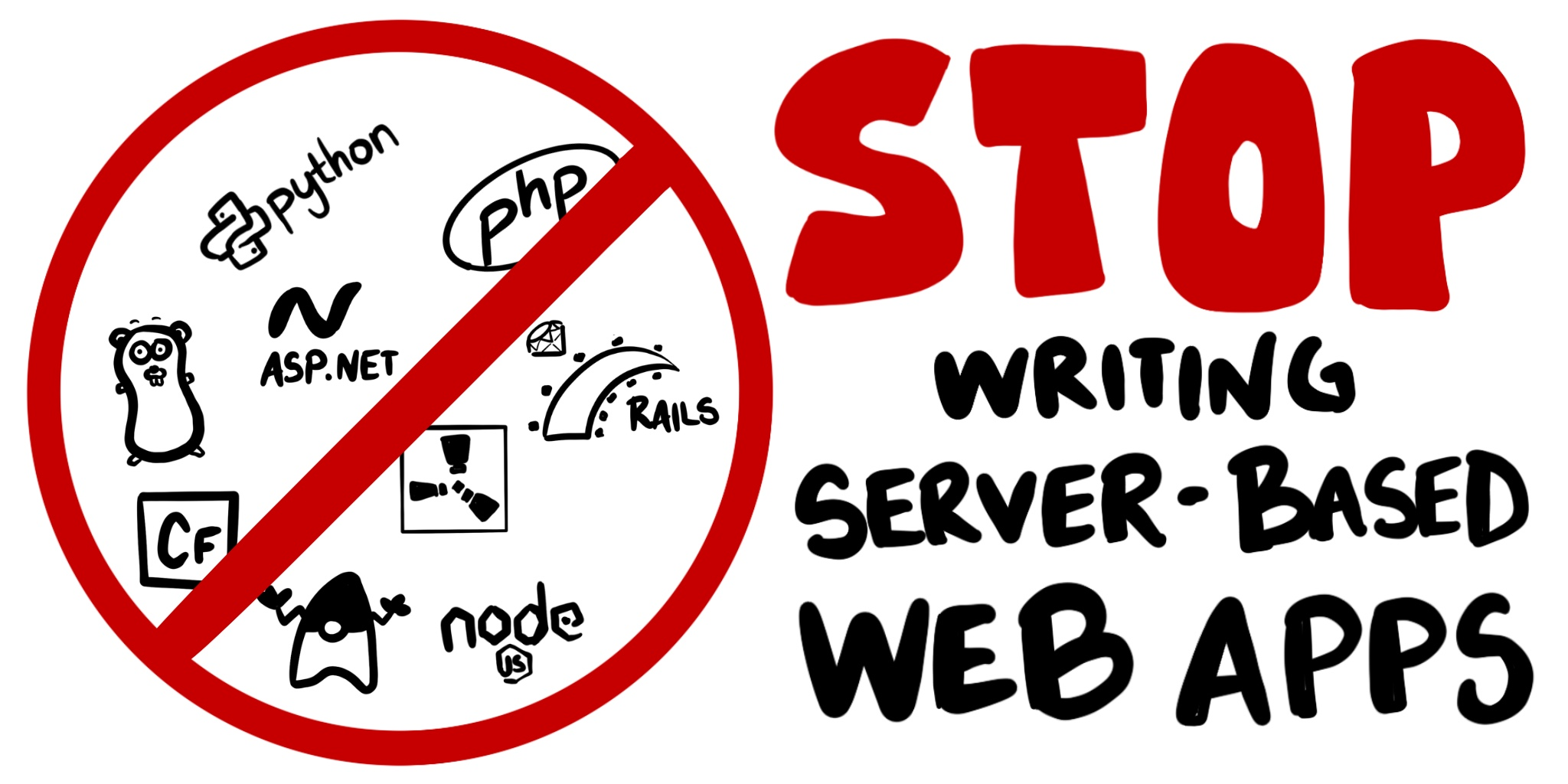 Stop writing server-based web apps!